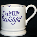 Emma Bridgewater. Mum is Beautiful ½ pint mug